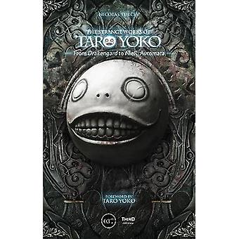 The Strange Works Of Taro Yoko - From Drakengard To Nier - Automata by