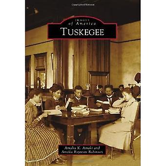 Tuskegee (Images of America (Arcadia Publishing))
