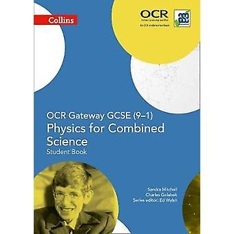 OCR gateway VWO fysica voor gecombineerde wetenschap 91 student Bo door Sandra Mitchell