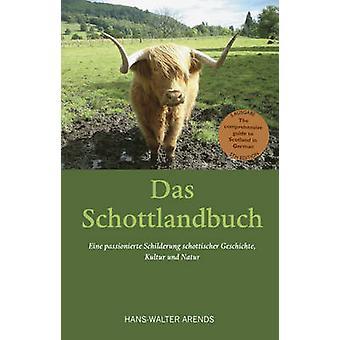 Das Schottlandbuch by Arends & HansWalter