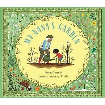 My Nana's Garden by Dawn Casey - 9781787416635 Book