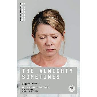 The Almighty Sometimes by Kendall Feaver - 9781760622114 Book