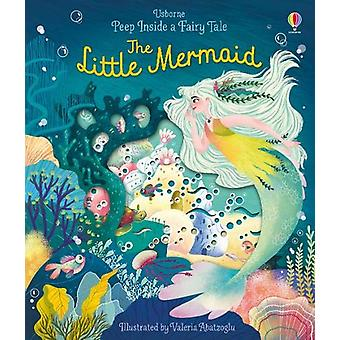 Peep Inside a Fairy Tale The Little Mermaid by Anna Milbourne - 97814