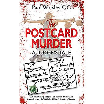 The Postcard Murder - A Judge's Tale by Paul Worsley QC - 978190006449