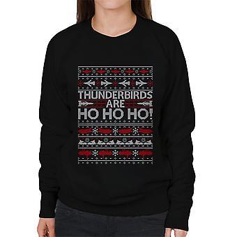 Thunderbirds er Ho Ho Kvinder's Sweatshirt