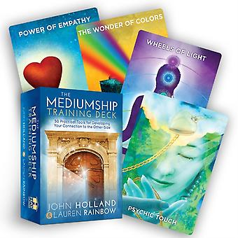 The Mediumship Training Deck  50 Practical Tools for Developing Your Connection to the OtherSide by John Holland & Lauren Rainbow