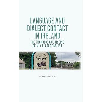 The Phonological Origins of MidUlster English by Maguire & Warren