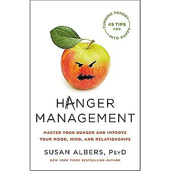 Gestion des cintres : maîtrisez votre faim et améliorez votre humeur, votre esprit et vos relations