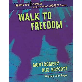 Walk to Freedom: Montgomery� Bus Boycott (Behind the Curtain)