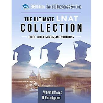 The Ultimate Lnat Collection: 3 Books in One, 600 Practice Questions & Solutions, Includes 4 Mock Papers, Detailed Essay Plans, 2019 Edition, Law National Aptitude Test, Uniadmissions