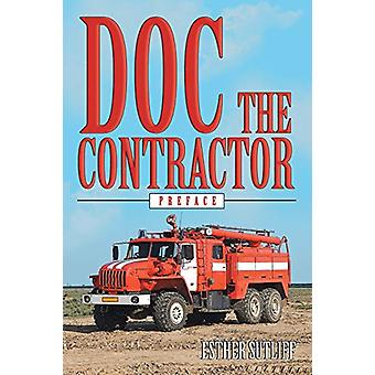 Doc the Contractor - Preface by Esther Sutliff - 9781489710116 Book