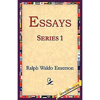 Essays Series 1 by Ralph Waldo Emerson - 9781595404459 Book