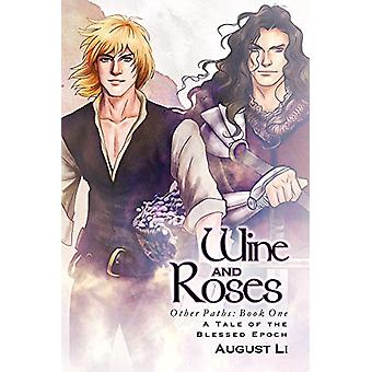 Wine and Roses by August Li - 9781627989534 Book