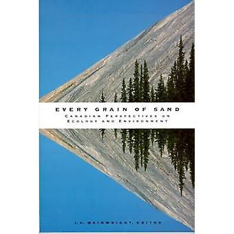 Every Grain of Sand by Edited by J A Wainwright