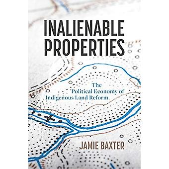Inalienable Properties by Jamie Baxter