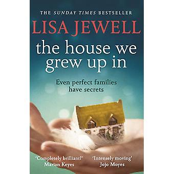The House We Grew Up In by Lisa Jewell - 9780099559559 Book