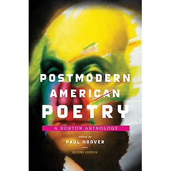 Postmodern amerikansk poesi - en Norton Anthology (2: a reviderade upplagan)