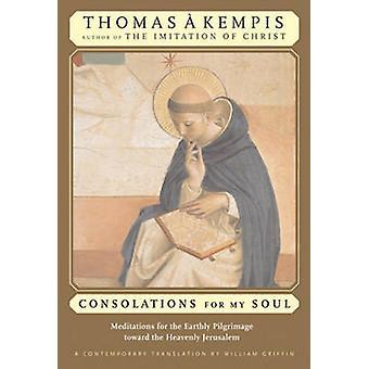 Consolations pour mon âme - méditations pour le pèlerinage terrestre Towa