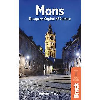Mons - European Capital of Culture by Antony Mason - 9781784770006 Book