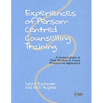 Experiences of Person-centred Counselling Training - A Compendium of C