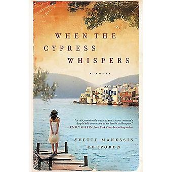 Quand le cyprès chuchote: un roman (P.S.)