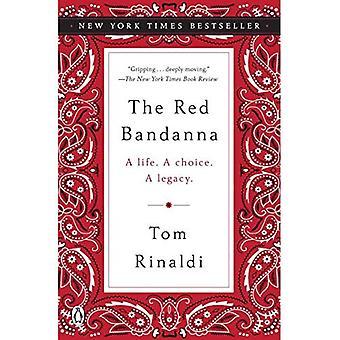 Den røde Bandanna: Et liv. et valg. en arv.