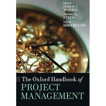 Oxford Handbook of Project Management (Oxford käsikirjoja in Business and Management)