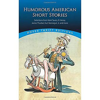 Humorous American Short Stories (Dover Thrift Editions)