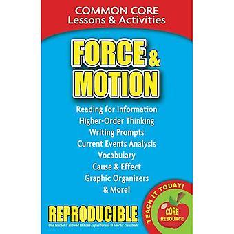 Force & Motion: Leçons de base commun & activités