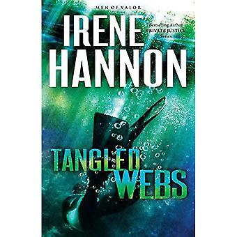 Tangled Webs: 3 (Men of Valor (Irene Hannon))