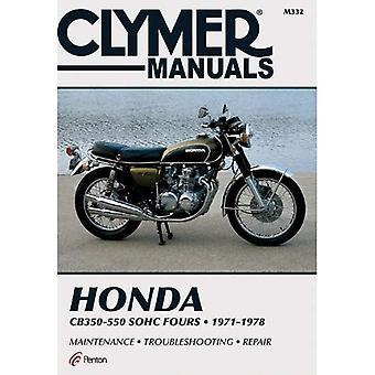 Honda CB 350-550 1972-1978: Clymer Workshop Manual (Clymer Motorcycle Repair Series)