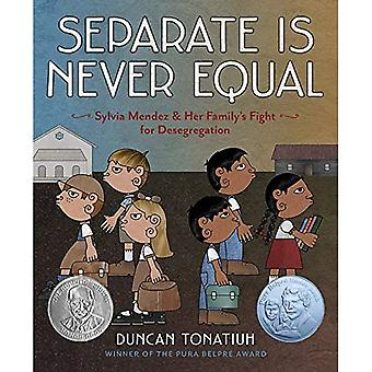 Separate Is Never Equal (Jane Addams Award Book (Awards))