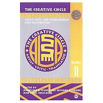 O círculo criativo Vol. 11: Artista, crítico e tradutor de literatura africana