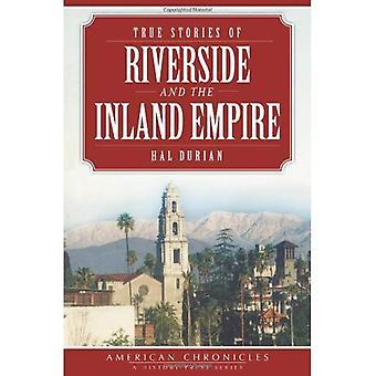 Histórias verdadeiras de Riverside e o Império Inland (American Chronicles (história imprensa))