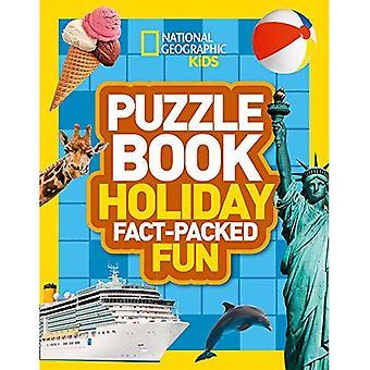 Puzzle Varaa loma: Brain-kutitus tietokilpailuja, sudokuja, ristisanatehtäviä ja wordsearches (kansallinen maantieteellinen Kids palapeli kirjat) (National Geographic lapset Puzzle kirjat)