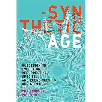 The Synthetic Age: Outdesigning Evolution, Resurrecting Species, and Reengineering Our World (The MIT Press)