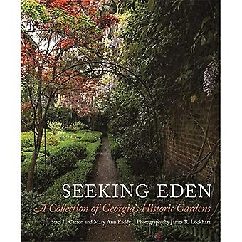 Seeking Eden: A Collection of Georgia's Historic Gardens