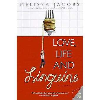 Love Life and Linguine by Jacobs & Melissa