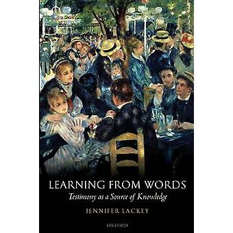 Apprendre des mots témoignage comme une Source de connaissance de laquais & Jennifer