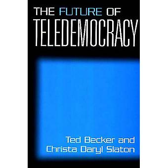 Fremtiden for Teledemocracy av Slaton & Christa D.