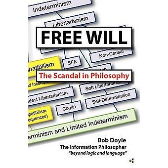 Vrije wil het schandaal in Philosophy door Doyle & Bob