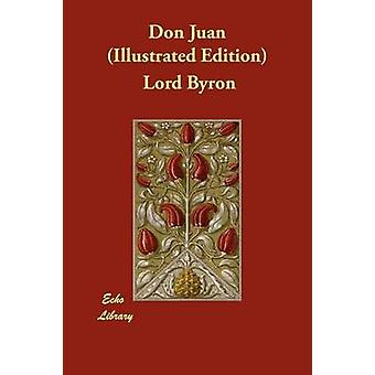 Don Juan Illustrated Edition by Byron & Lord