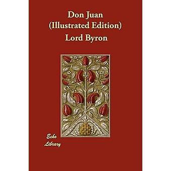 Don Juan illustrierte Ausgabe von Byron & Herrn