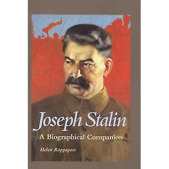 Joseph Stalin A Biographical Companion by Rappaport & Helen