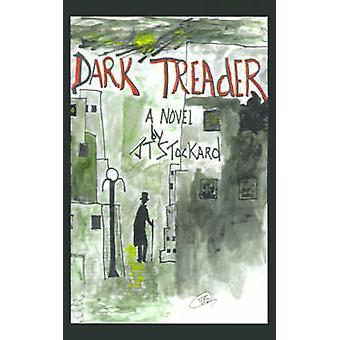Dark Treader by Stockard & J. T.