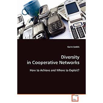 Vielfalt in kooperativen Netzwerken von Seddik & Karim
