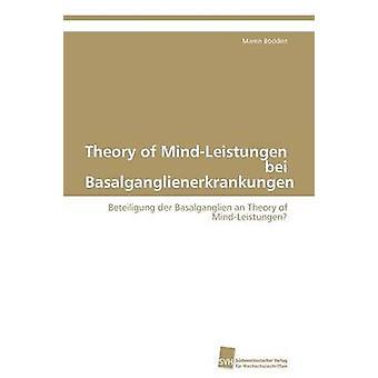 Theory of MindLeistungen bei Basalganglienerkrankungen by Bodden Maren