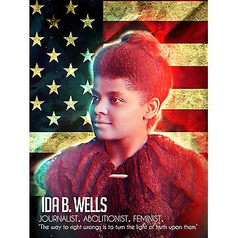 Ida B Wells Poster Turn The Light Of Truth Upon Them Quote (18x24)