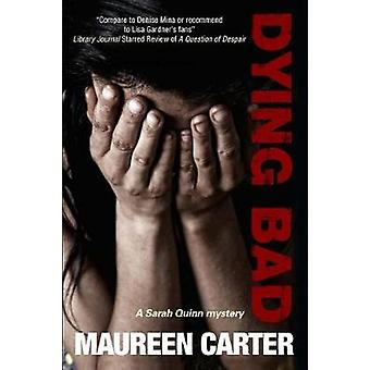 Dying Bad by Maureen Carter - 9780727893451 Book