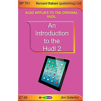 An Introduction to the Hudl 2 by Jim Gatenby - 9780859347518 Book